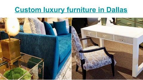 Custom Luxury Furniture In Dallas By Kathy Adams Interiors   Issuu