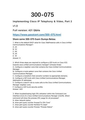 2018 Update 300-075 CIPTV2 Exam Certification Dumps by nigel