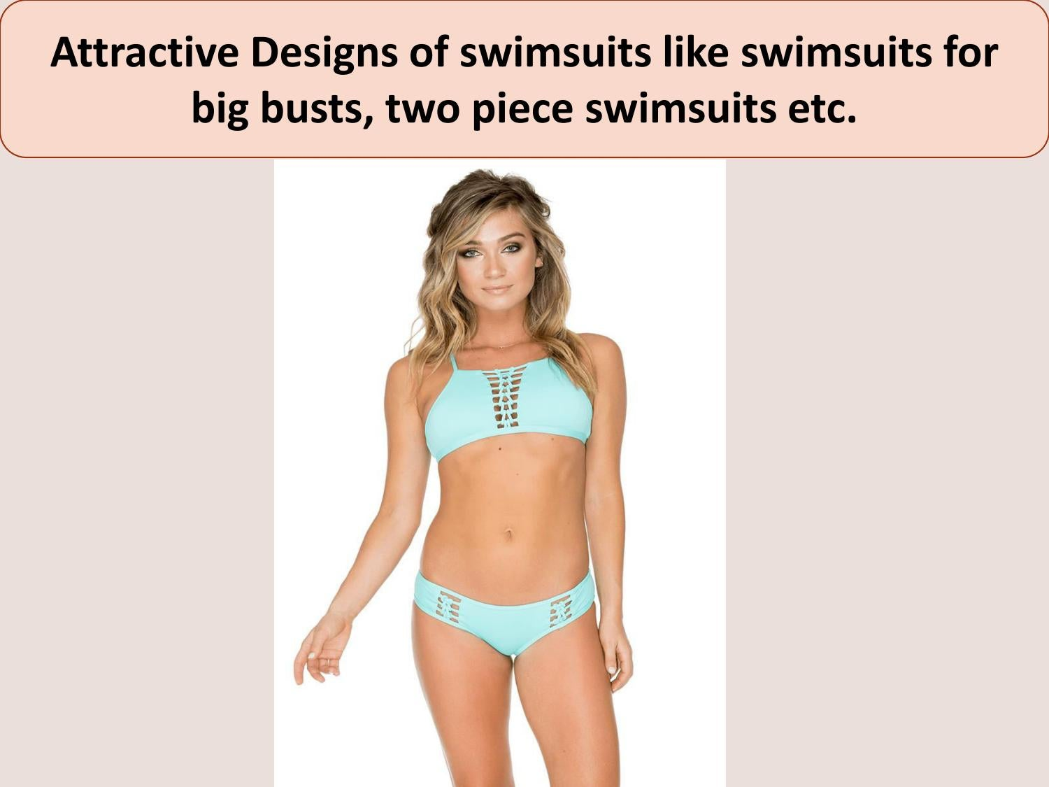 6793c80b929f6 Attractive Designs of swimsuits like swimsuits for big busts, two piece  swimsuits etc.