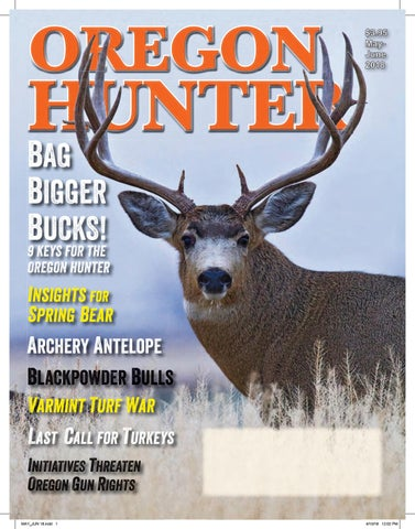 64c7c091569 Oregon Hunter May-June 2018 by oregonhunters - issuu
