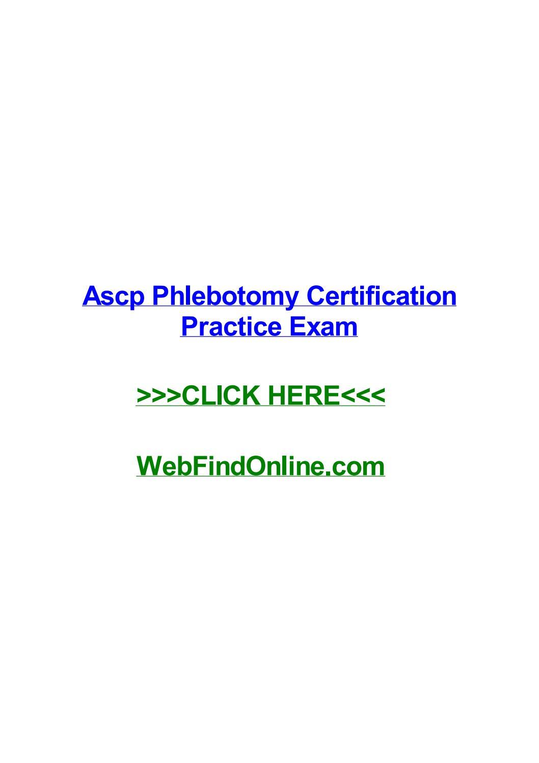 Ascp Phlebotomy Certification Practice Exam By Dorisxdfv Issuu