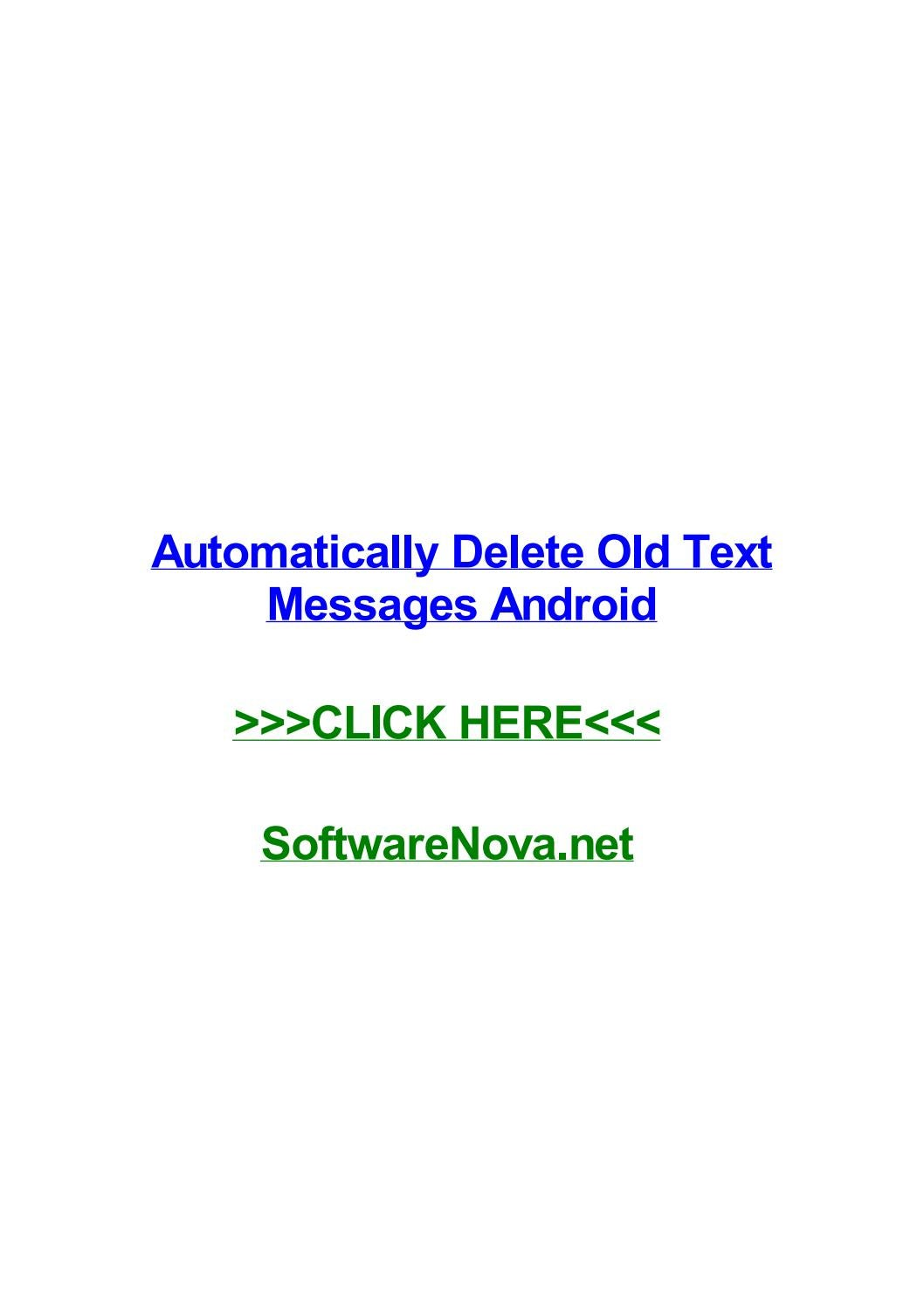 Automatically delete old text messages android by