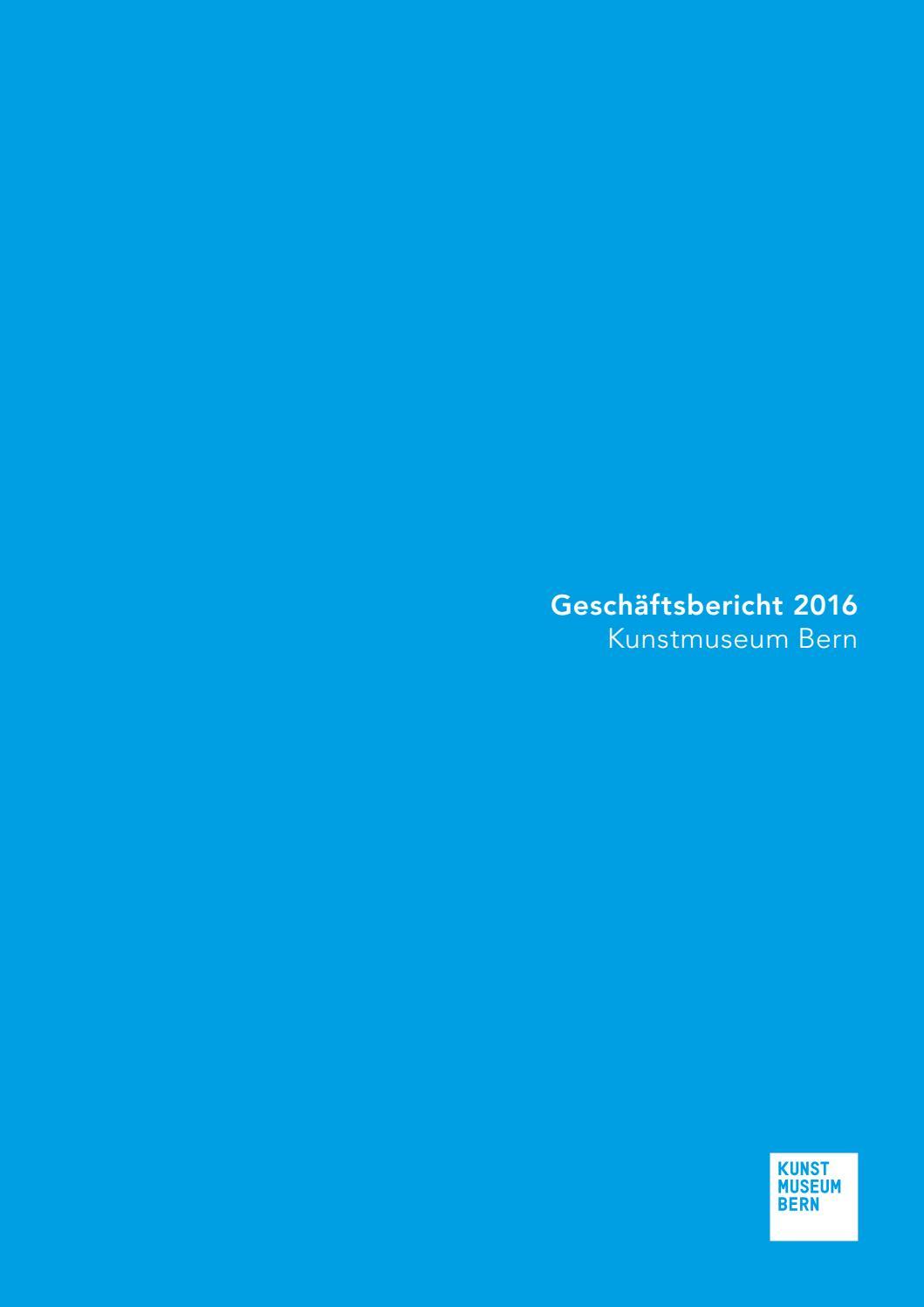 Geschäftsbericht KMB-ZPK 2016 by Kunstmuseum Bern - issuu