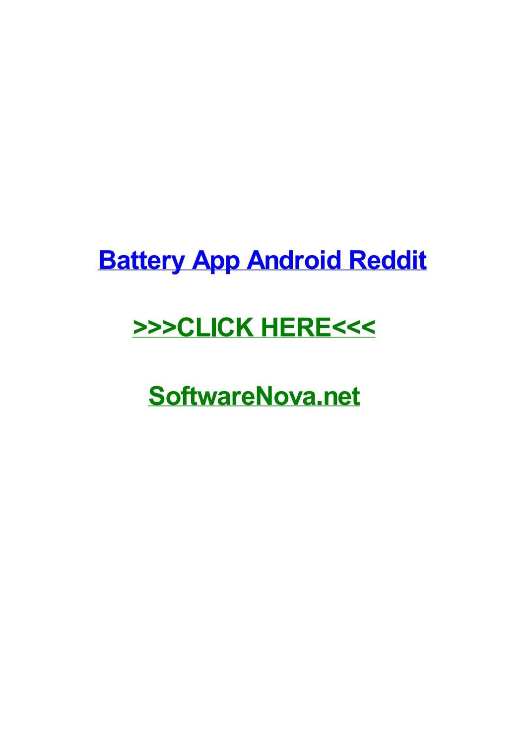 Battery app android reddit by rachelkilxg - issuu