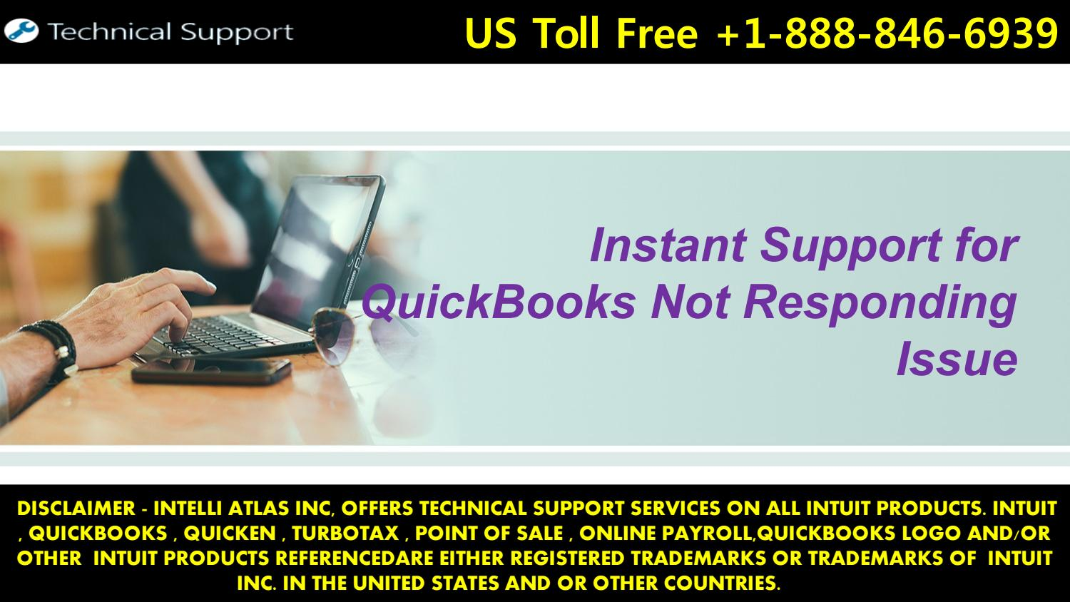Instant Support for QuickBooks Not Responding Issue by