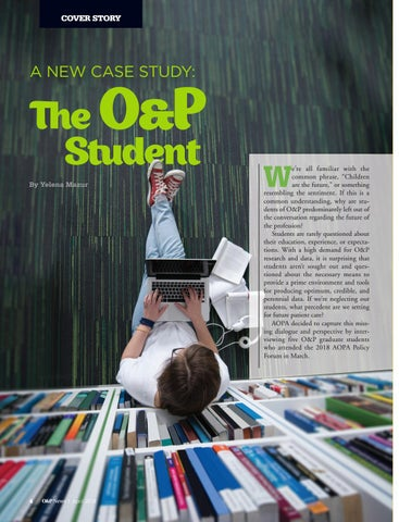Page 6 of A New Case Study:  The O&P Student