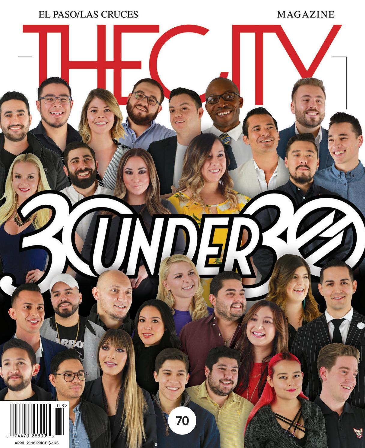 THECITY Magazine El Paso • April 2018 By THECITY Magazine