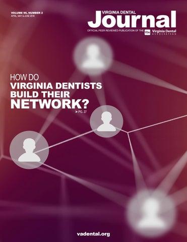 Virginia Dental Journal Vol 95 #2 April-June 2018 by Virginia Dental