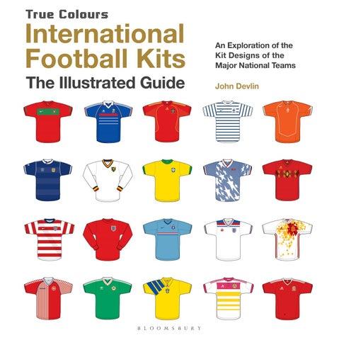 f6d9a43fae1 International Football Kits by Bloomsbury Publishing - issuu