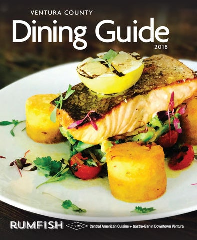 Ventura County Dining And Entertainment Guide 2018 By