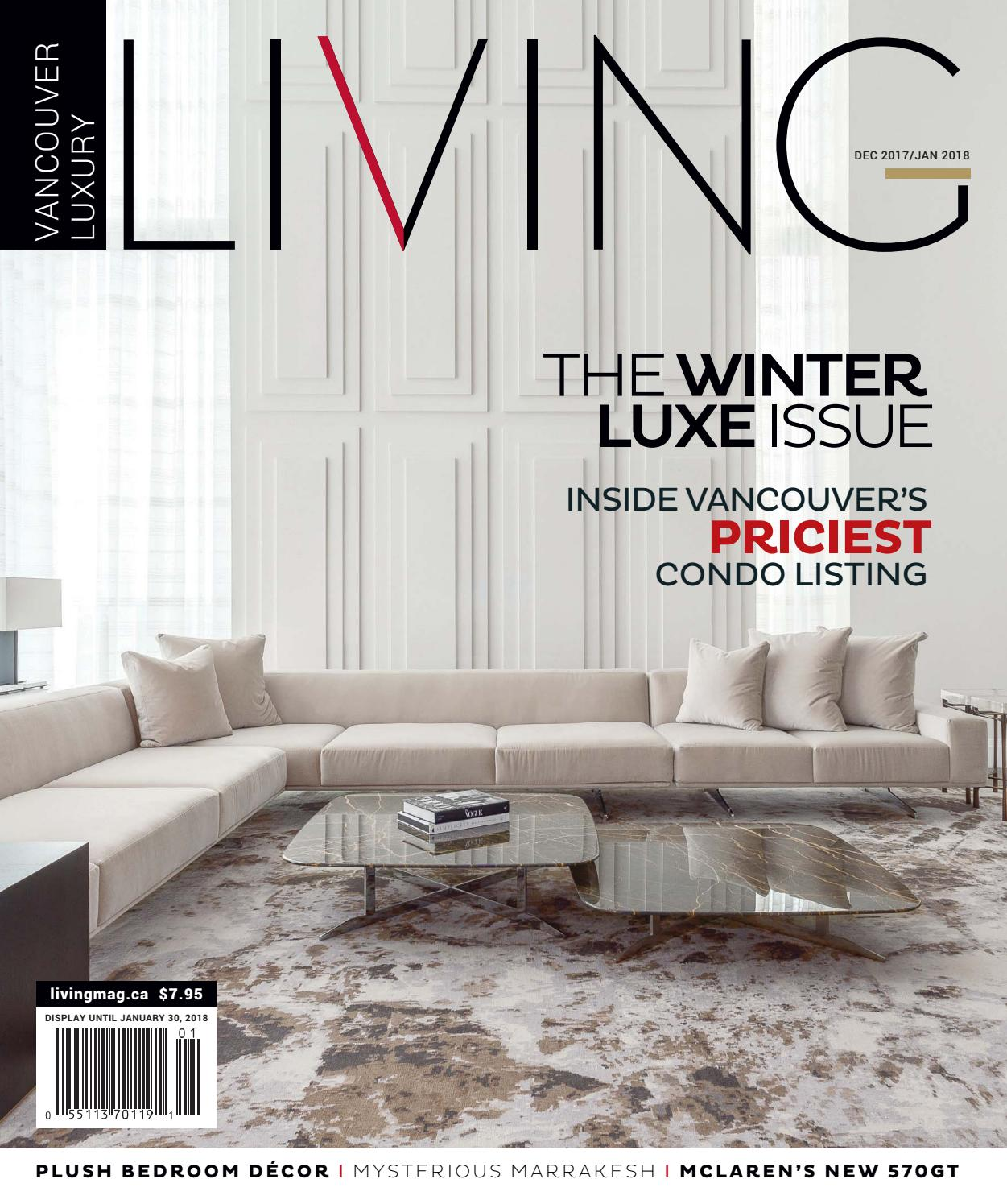 6579b0967c Vancouver Luxury Living December 2017 by NSN Features - issuu