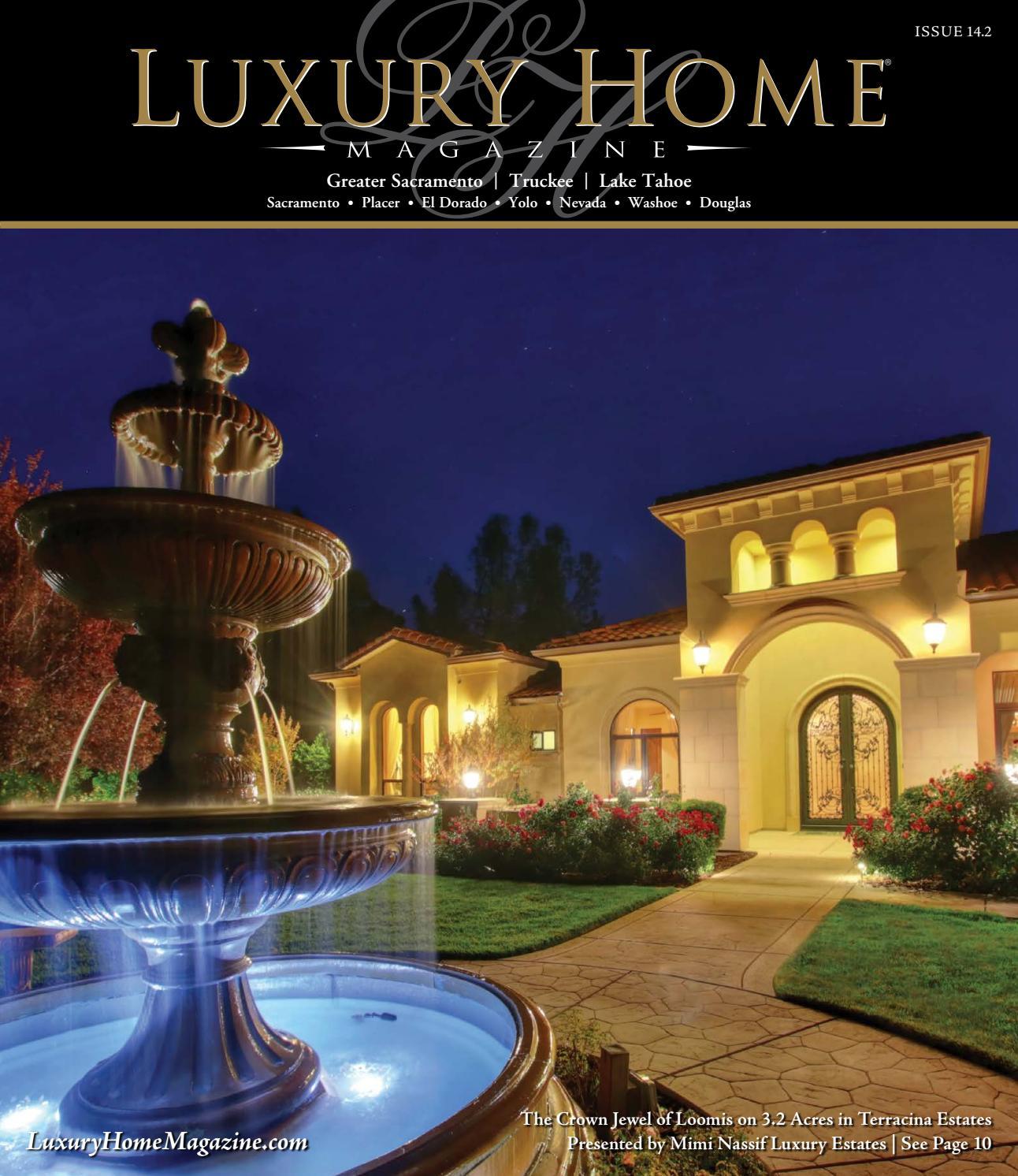 Luxury Home Magazine Sacramento | Lake Tahoe Issue 14 2 by