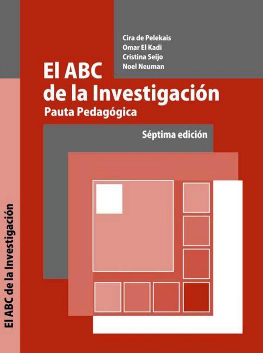 El ABC de la Investigación. Pauta Pedagógica by OMAR EL ...