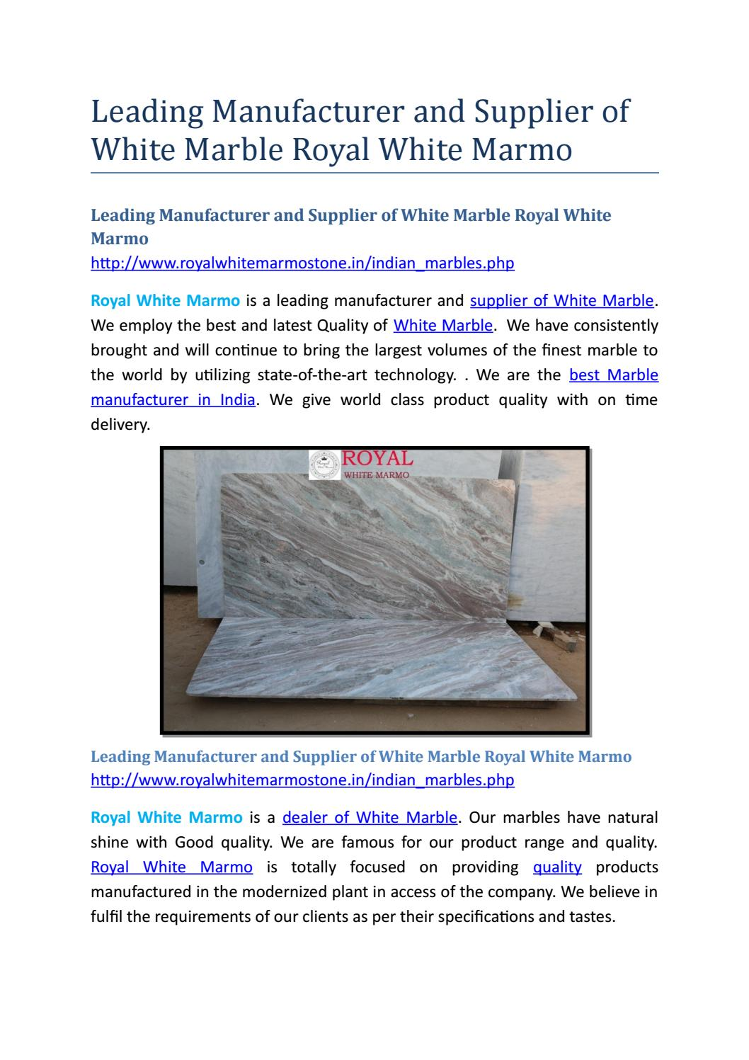 Leading manufacturer and supplier of white marble royal