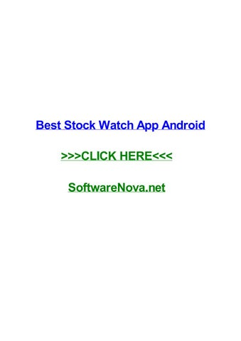 best stock watch app android by tonyazrwnx issuu