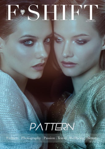77d74201a55 Fashion Shift Magazine PATTERN 2018 by Fashion Shift Magazine - issuu