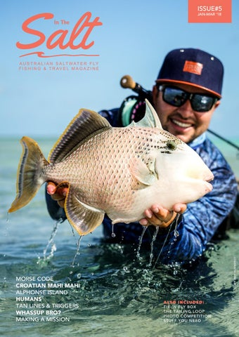 85fa7100655b IN THE SALT FLY FISHING- Issue  5 by In The Salt Fly Mag - issuu