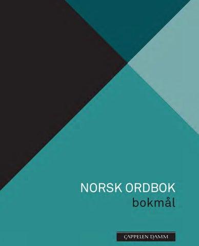 f73e278c Norsk ordbok (2018) utdrag by Cappelen Damm - issuu
