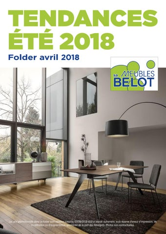 Belot Folder Tendances Avril 2018 By Meubles Belot Sa Issuu