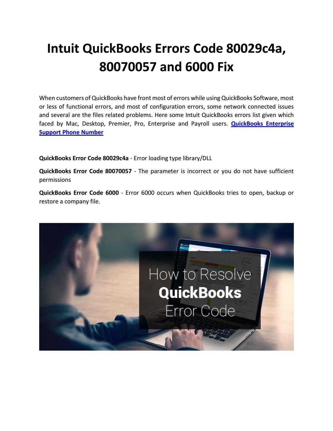 Intuit quickbooks errors code 80029c4a, 80070057 and 6000