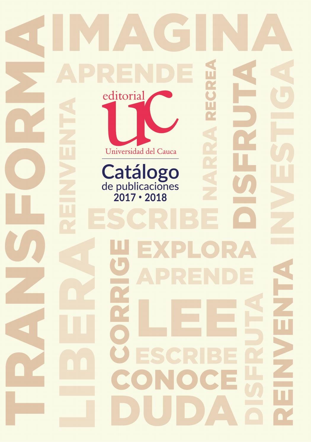 Catálogo de publicaciones Universidad del Cauca 2017-2018 by ...