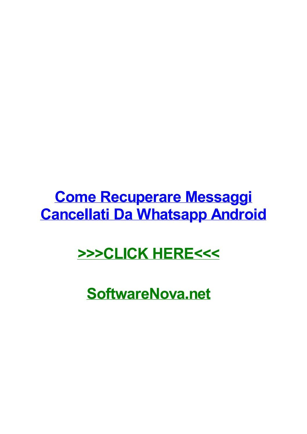 Come Recuperare Messaggi Cancellati Da Whatsapp Android By