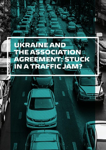 ukraine and the association agreement stuck in a traffic jam by
