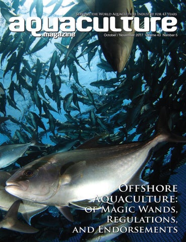 Aquaculture Magazine October November 2017 Vol  43 No 5 by