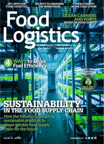 Food Logistics June 2017 by Supply+Demand Chain/Food