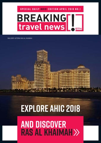Breaking Travel News Special Edition - AHIC 2018 Day 1