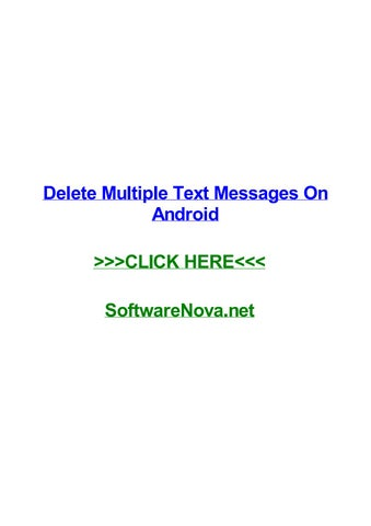 Delete multiple text messages on android by bretmhaf - issuu