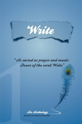 "ca56f3b736b3 WRITE ""As sacred as prayer and music  Power of the word  Write."" - Arjune  Teeluck"
