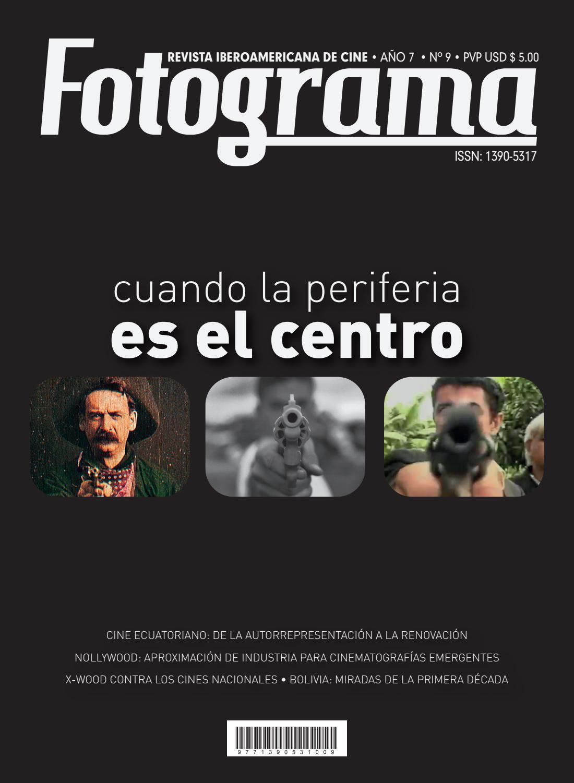 Revista Iberoamericana de Cine 9na.Edición by Fotograma S.A. - issuu