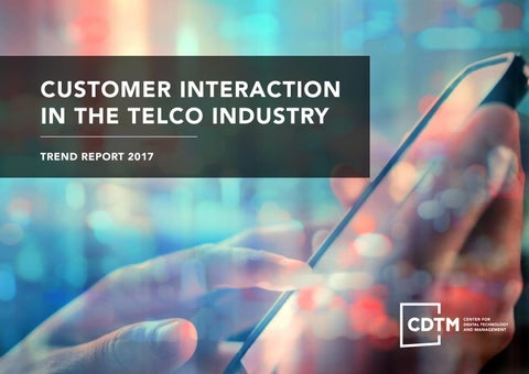 CDTM Trendreport: Customer Interaction in the Telco Industry by
