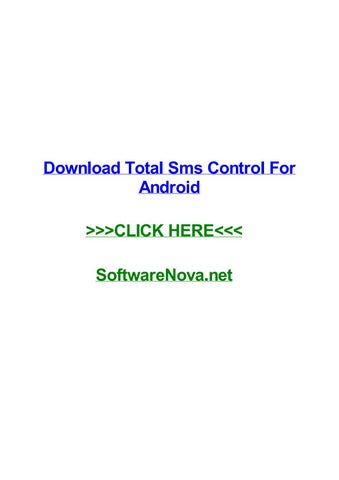 Download Total Sms Control For Android By Normarryo Issuu