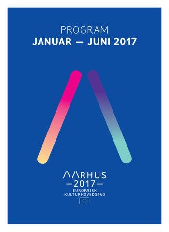 c9f5c2fd Programindstik - Januar til juni 2017 by Aarhus 2017 - issuu