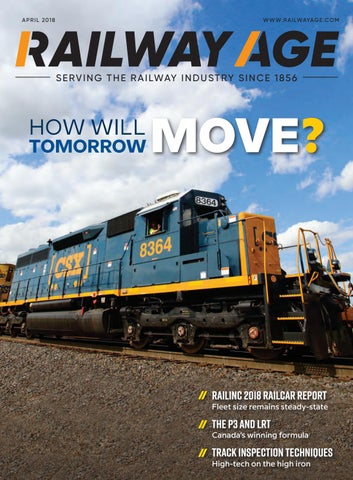 Railway age April 2018 by Railway Age - issuu
