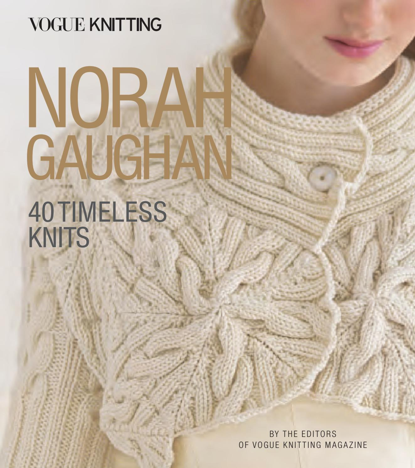Vogue Knitting: Norah Gaughan: 40 Timeless Knits by Sixth&Spring ...