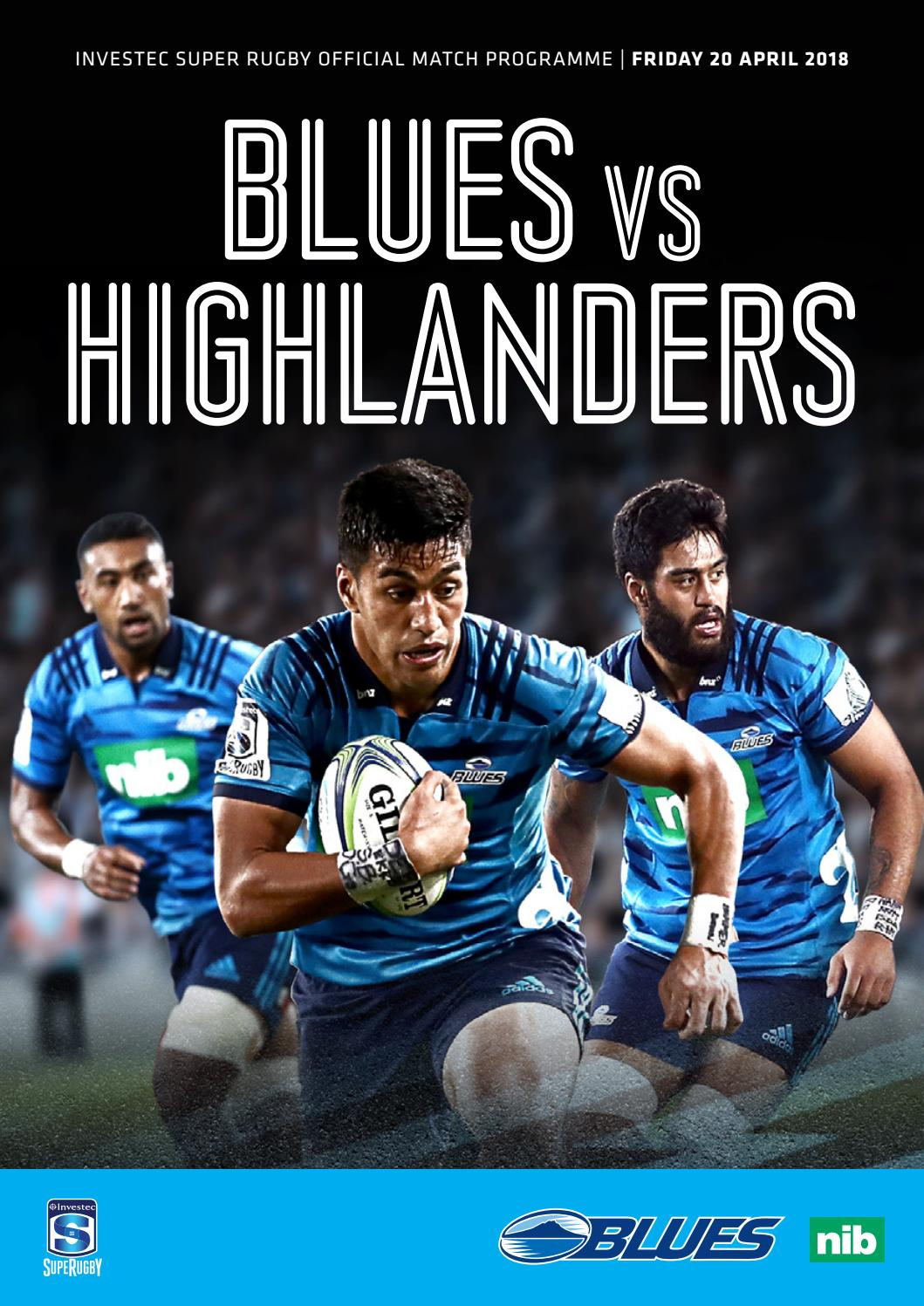 Blues v Highlanders - 20 April 2018 by The Blues Rugby Club - issuu