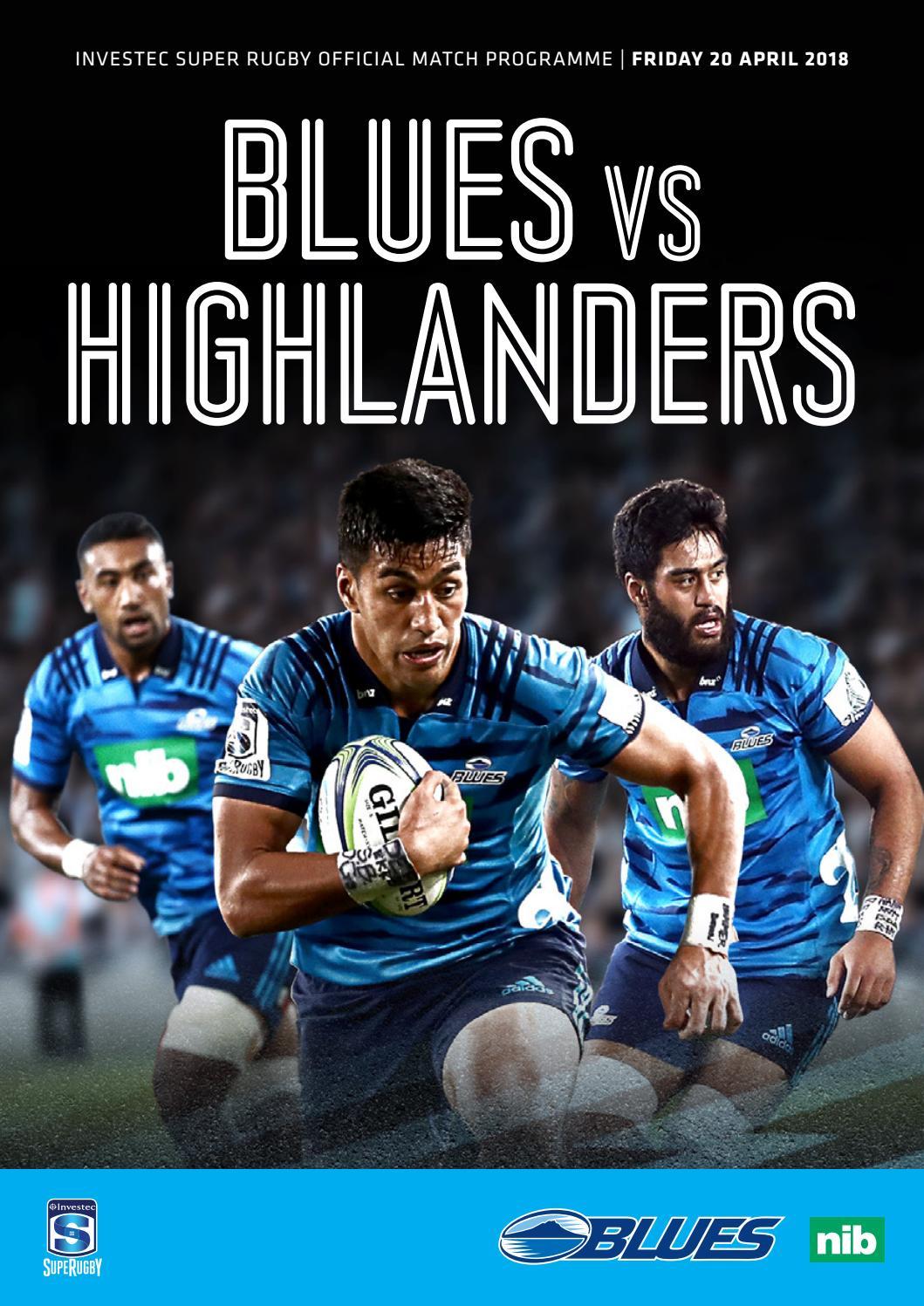 Blues v Highlanders - 20 April 2018 by The Blues Rugby Club - issuu