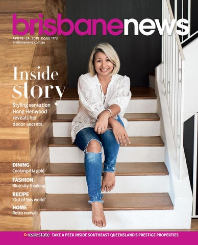 Brisbane News Magazine April 18-24, 2018. ISSUE 1173