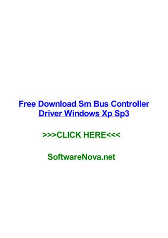 Free download sm bus controller driver windows xp sp3 by.