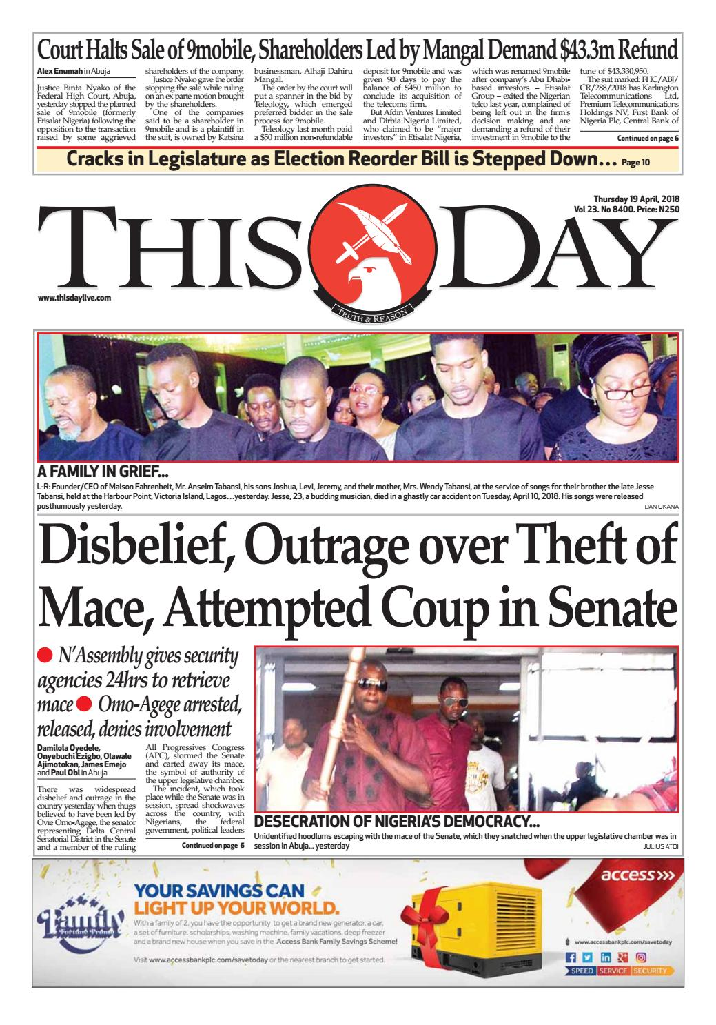 THURSDAY 19TH APRIL 2018 by THISDAY Newspapers Ltd - issuu