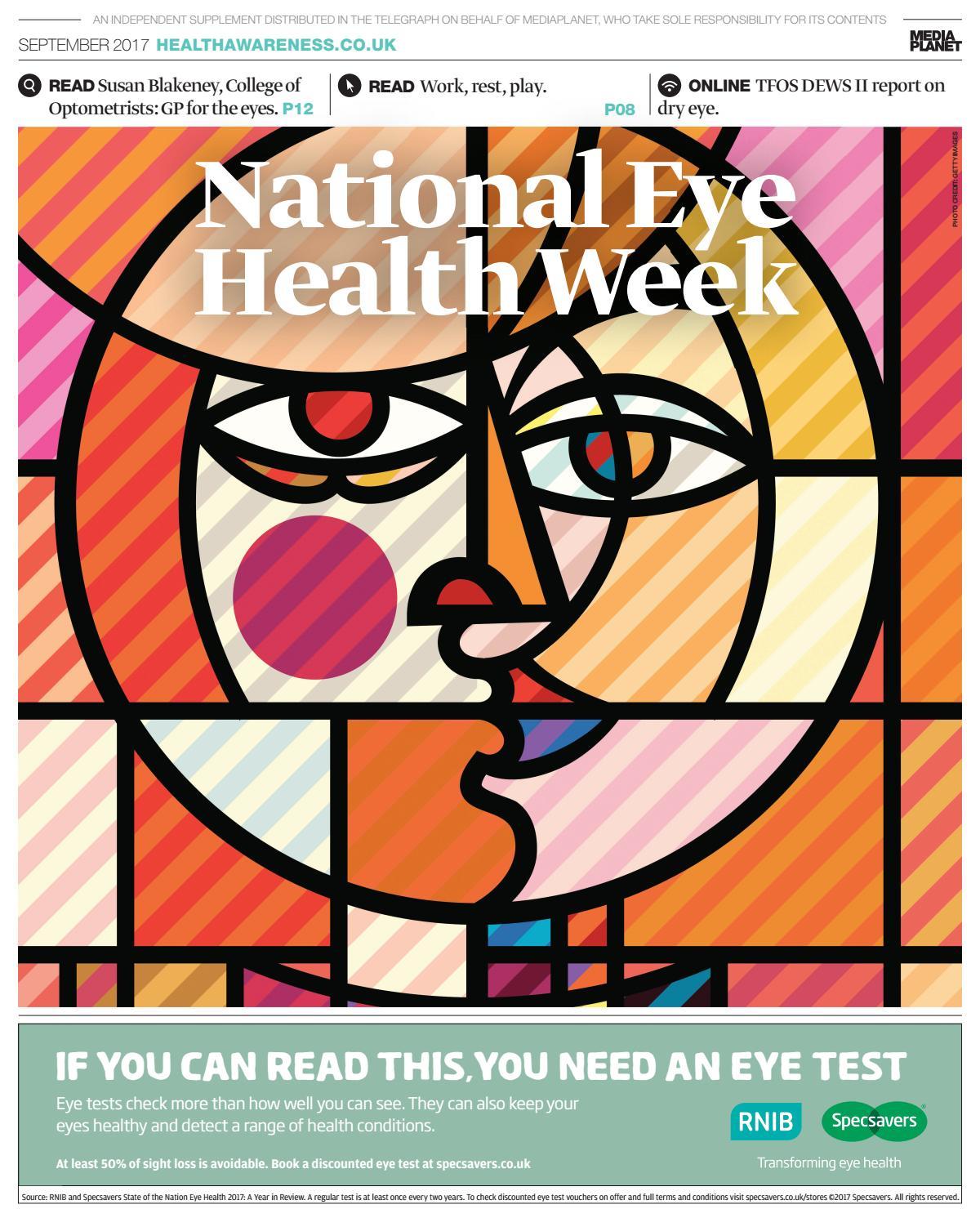 fed3cd2abcc National eye health week 2017 by Mediaplanet UK IE - issuu
