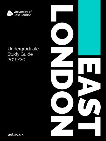 ed961cdd3 UEL Undergraduate Study Guide 2019 20 by University of East London ...