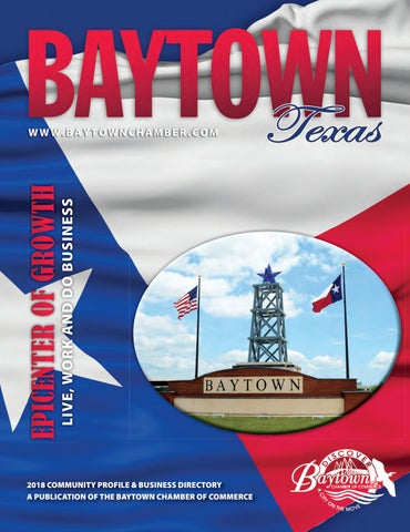 Baytown Tx 2018 Community Guide By Town Square Publications Llc Issuu
