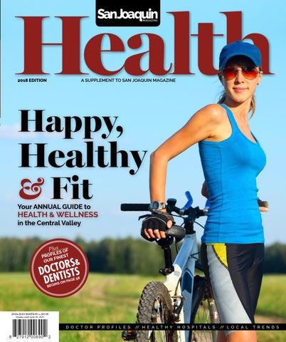 7454f02b1e7 San Joaquin Health 2018 by San Joaquin Magazine - issuu