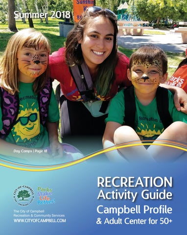 6f877c739b82a9 Summer 2018 Recreation Activity Guide by City of Campbell - issuu