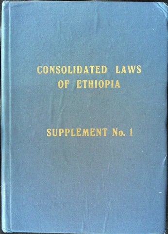 Consolidated Laws of Ethiopia Supplement No  1 (1973) [Part