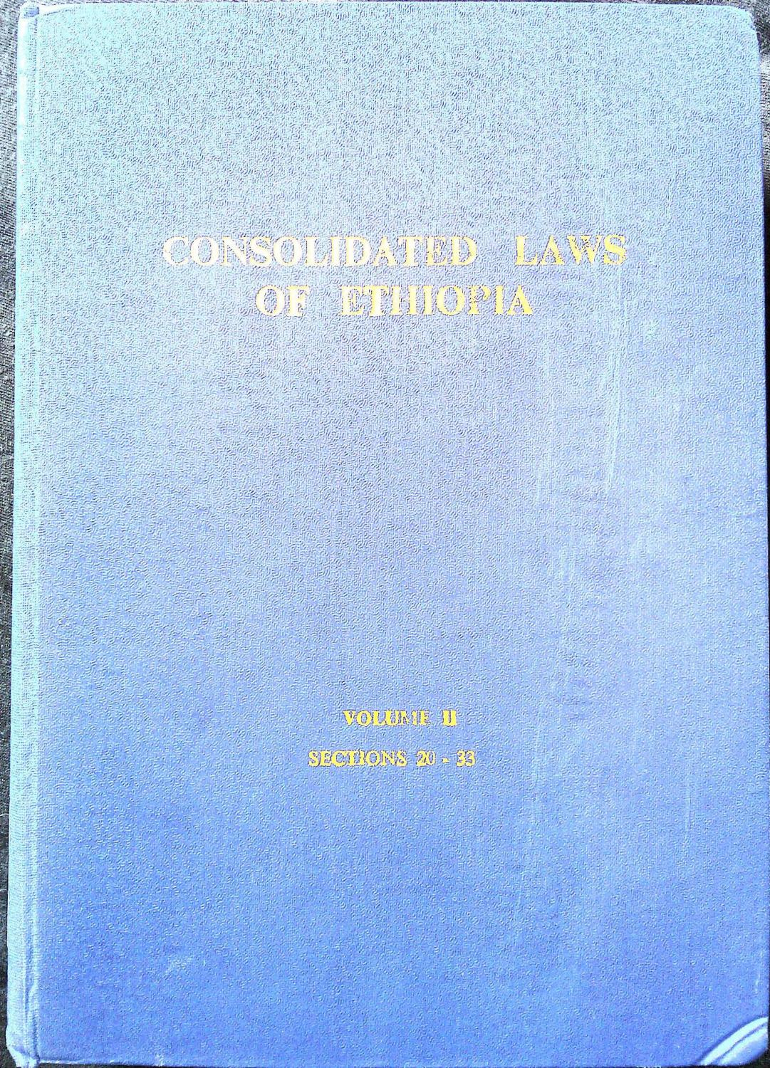 Consolidated Laws of Ethiopia Vol  II (1972) [Part 1] by